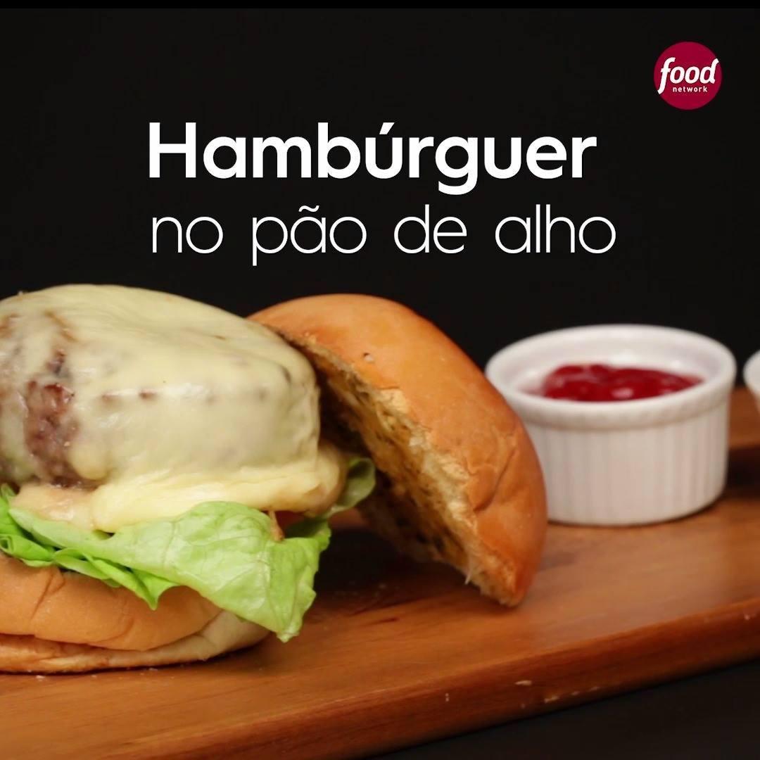 Hambúrguer no Pão de Alho