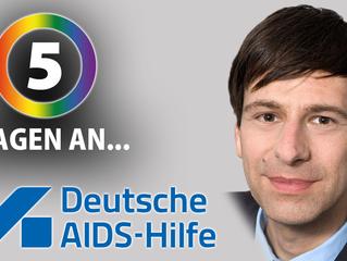 """""""Nimm's nicht hin!"""" 5 Fragen an... Holger Wicht (Deutsche AIDS-Hilfe)"""