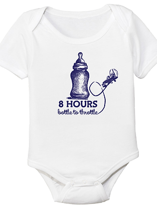 8 Hours Bottle To Throttle Baby Bodysuit