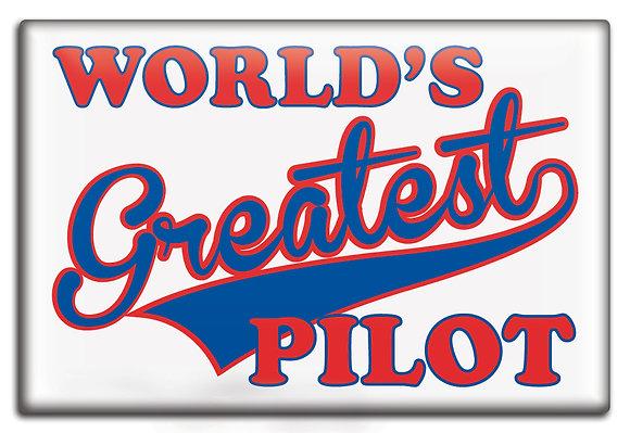 Fridge Magnet - World's Greatest Pilot