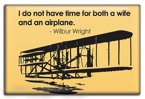 Fridge Magnet - Wife Vs. Airplane