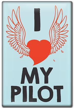 Fridge Magnet - I Love My Pilot