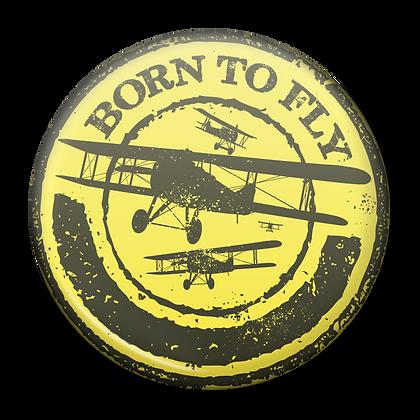 Fridge Magnet - Born To Fly