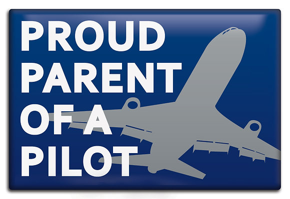 Fridge Magnet - Proud Parent Of A Pilot
