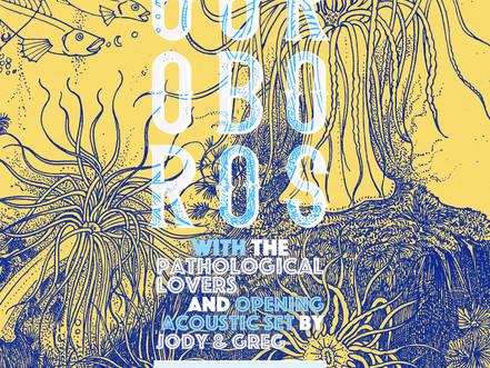 Ouroboros + The Pathological Lovers Fri, May 27!