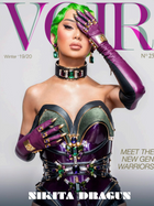 Voir Fashion Issue 25: Meet The New Gen Warriors! starring Nikita Dragun