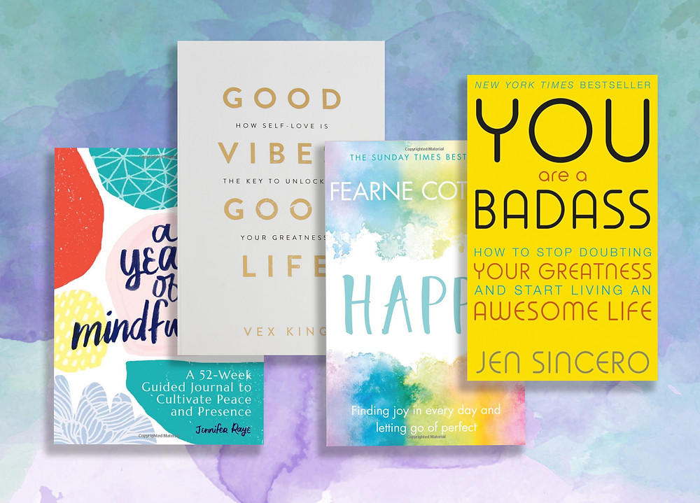'A Year Of Mindfulness' by Jennifer Raye, 'Good Vibes Good Life' by Vex King, 'Happy' by Fearne Cotton and 'You Are A Badass' by Jen Sincero