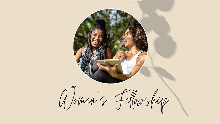 Copy of Women's Fellowship.png