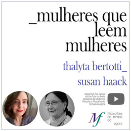 Mulheres que leem mulheres: Thalyta Bertotti lê Susan Haack