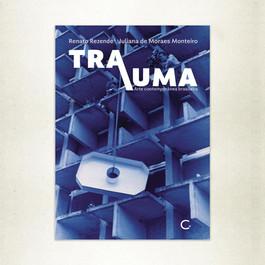 Lançamento do livro Trauma/ arte contemporânea brasileira(Editora Circuito, 2020)