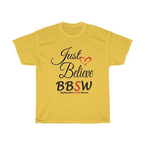 Just Believe BBSW Heavy Cotton Tee