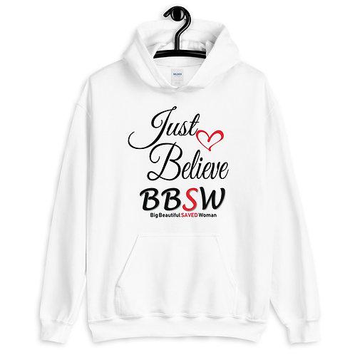 Just Believe BBSW Hoodie