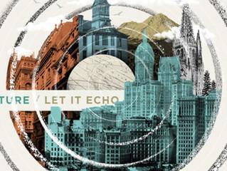 Let It Echo - Jesus Culture