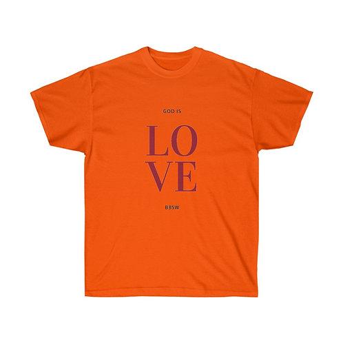 God is LOVE BBSW Ultra Cotton Tee
