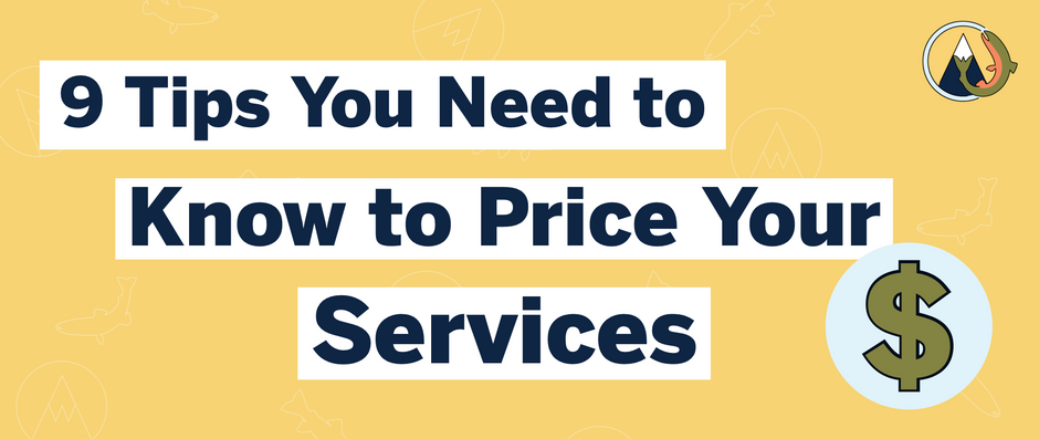 9 Need to Know Tips to Price Your Services