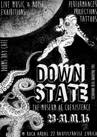 DOWN STATE IM KOCHAREAL, ZÜRICH, MUSEUM OF COEXISTENCE