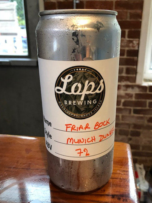 32oz Crowler Can - For Pickup Only - FRIAR BOCKMUNICH DUNKEL