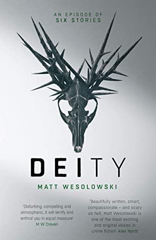 Deity by Matt Wesolowski