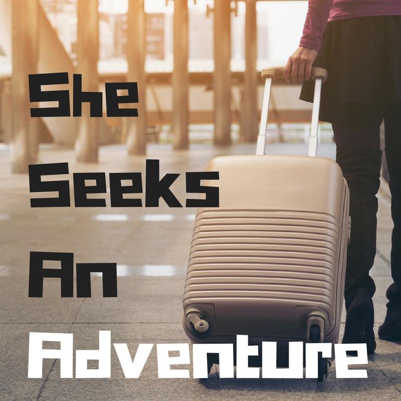 She Seeks An Adventure