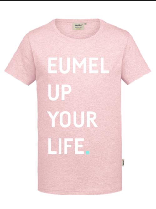 Eumel Up Your Life T-SHIRT (Mann)