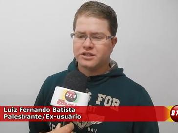 Entrevista com o Palestrante Luiz Fernando o tema foi combate as drogas