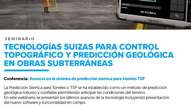 """""""Webinar: 🏗 Avances en el sistema de predicción sísmica para túneles TSP"""""""