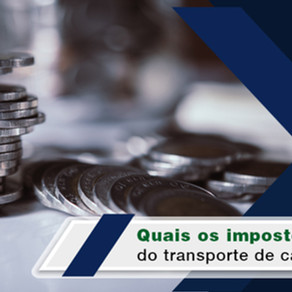 Quais os impostos do transporte de cargas?