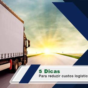 5 dicas para reduzir custos logísticos na crise
