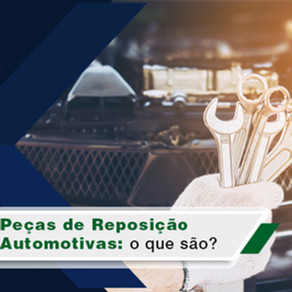 O que são peças de reposição automotivas?