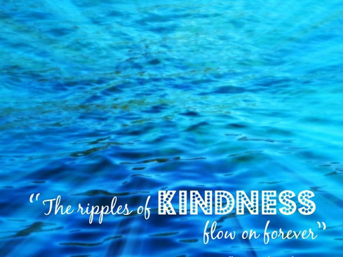 The Ripples of Kindness Flow on Forever