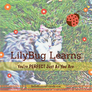 LilyBug Learns You're Perfect Just As You Are Story cover