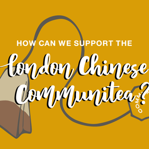 How can we support the London Chinese Communitea?