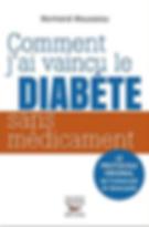 Comment j'ai vaincu le diabète sans médicament | Solutions-diabetes