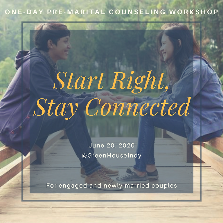 Start Right, Stay Connected: One-Day Premarital Workshop