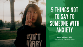 5 Things Not to Say to Someone with Anxiety