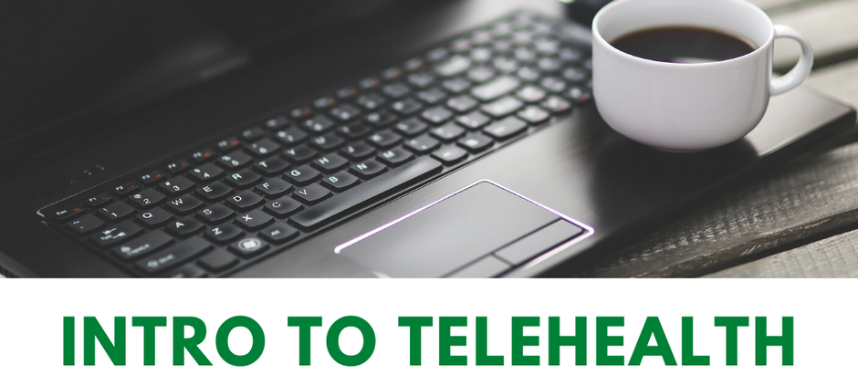 Intro to Telehealth Therapy for Clients and Consumers