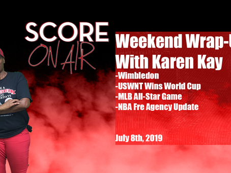 Weekend Wrap-Up July 8th