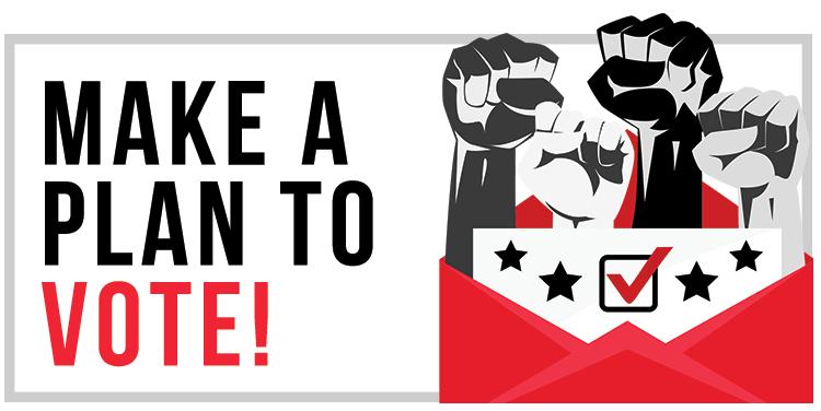 Make A Plan to Vote!