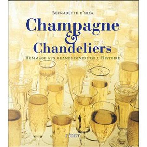 Champagnes et chandeliers