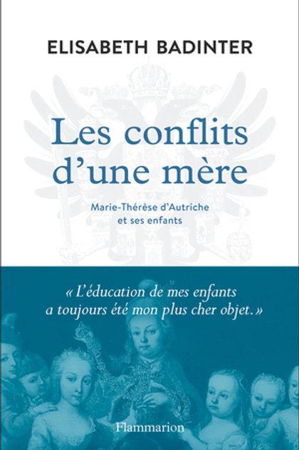 Les conflits d'une mère, Marie-Thérèse d'Autriche et ses enfants