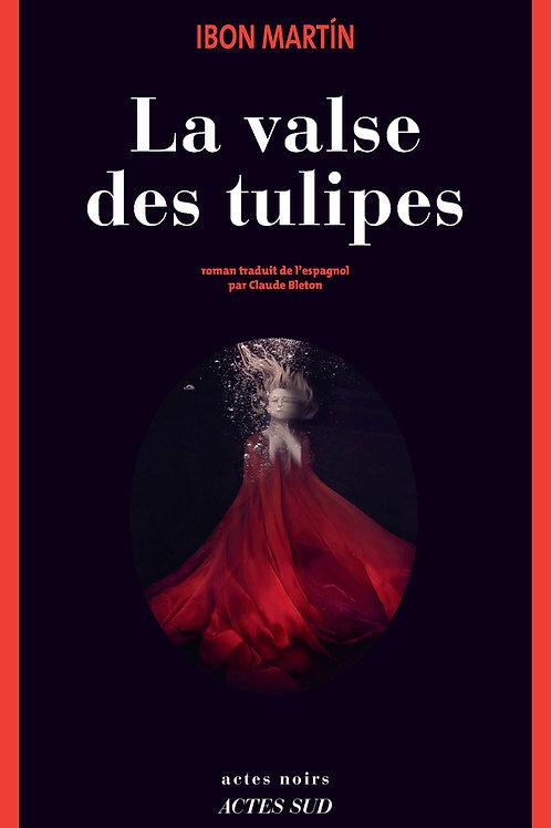 La valse des tulipes d'Ibon Martin
