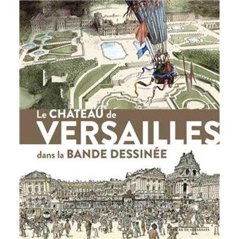 Le Château de Versailles dans la bande dessinée (catalogue d'exposition)