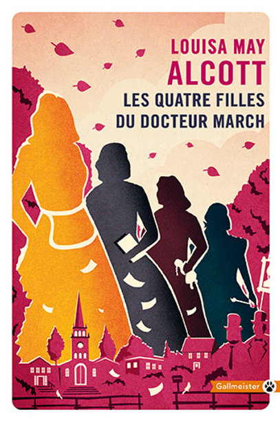 Les Quatre Filles du Docteur March de Louisa May Alcott