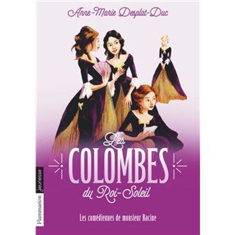 Les Colombes du roi soleil d'Anne-Marie Desplat-Duc
