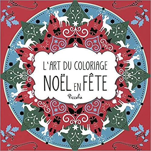 L'Art du coloriage - Noël en fête