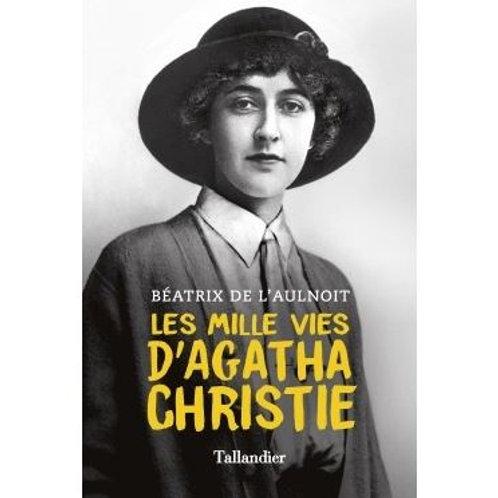 Les mille vies d'Agatha Christie de Béatrice de L'Aulnois
