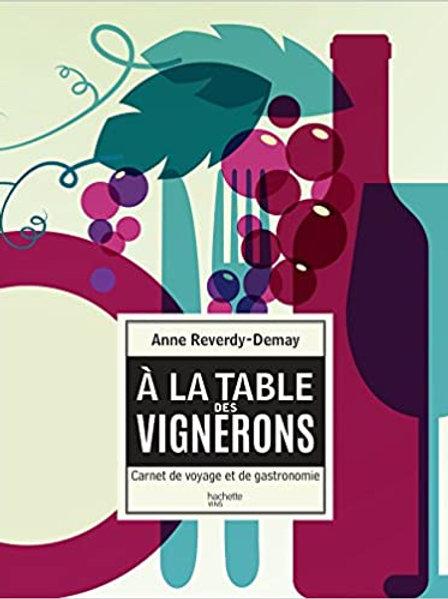 A la table des vignerons, carnet de voyage et de gastronomie