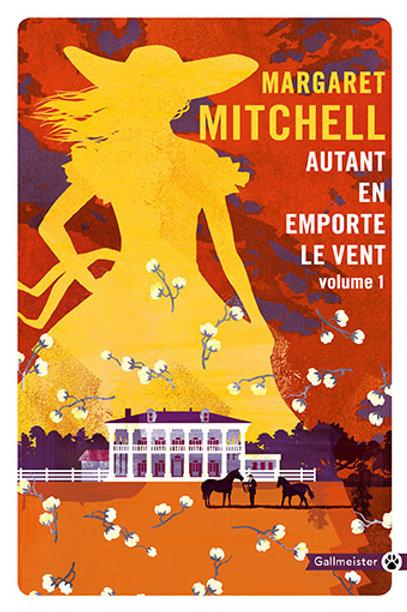 Autant en emporte le vent de Margaret Mitchell (vol 1)