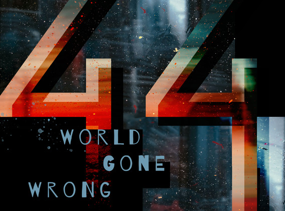 44_World_gone_wrong