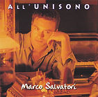 All'unisono, Marco Salvatori
